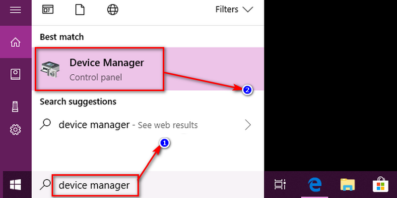 However, if you are not a Windows 10 user, then click on the 'Start' menu and type 'Device Manager' in the search bar and after that hit 'Enter' button.
