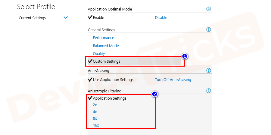 Now, click on the Custom Settings and navigate to Application Settings. Here you can choose 2x to 16x resolution as per your requirement.