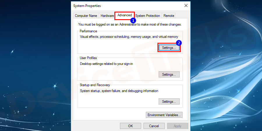 Navigate to Advanced tab from the pop-up window system properties. And then click on Settings given underperformance category as shown in the figure.