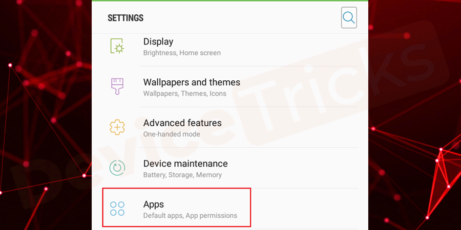 After completing the above step, go back to the 'Settings' and tap on 'Apps/Application Manager'.