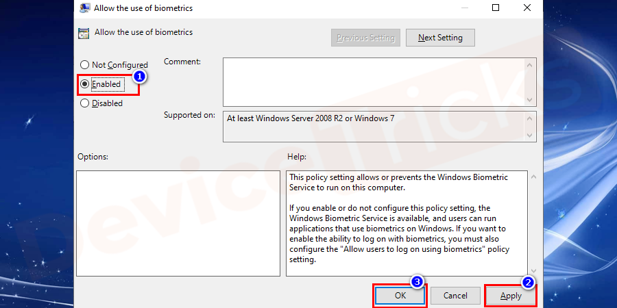 On the new window, select the enabled option, click on Apply and OK buttons.