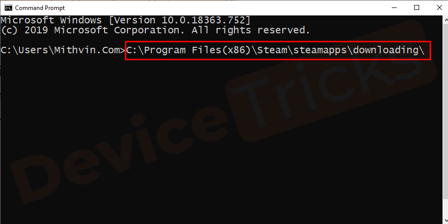 Your system will in Safe Mode, then navigate to the Steam directory and enter the Downloading directory. Otherwise, you can directly access this location using command prompt or manual (C:\ProgramFiles(x86)\Steam\steamapps\downloading\).