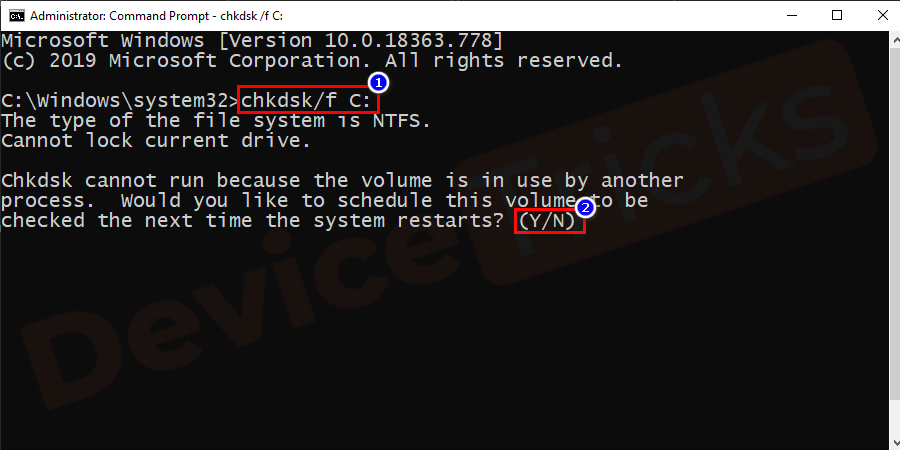 A disk scan needs to schedule at the next reboot press Y and hit Enter to confirm when asked by the system.