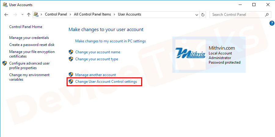 Further, you need to click on the Change User Account Control Settings.