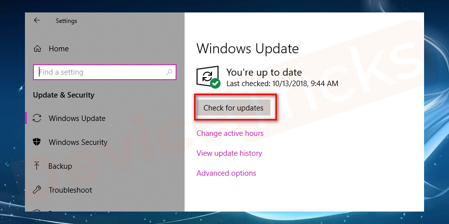 However, if you have not updated the Windows, then click on the option 'Check for updates'.