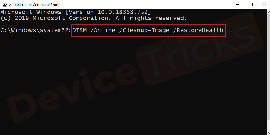 To run it just type DISM /Online /Cleanup-Image /RestoreHealth and hit Enter to execute it.