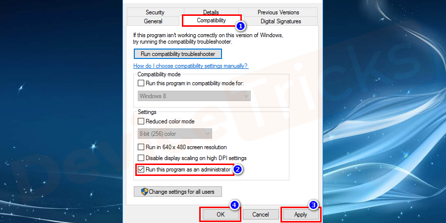 Switch to the compatibility tab and check on Run this program as an administrator. Press OK and apply the changes and try to run the application again.