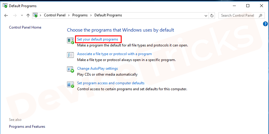 Under Default programs choose for Set your Default program option.