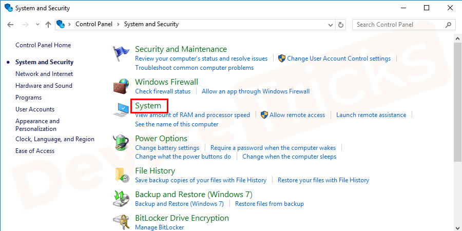 In the 'System and Security' section, you will get ample options, click on the 'System' option.
