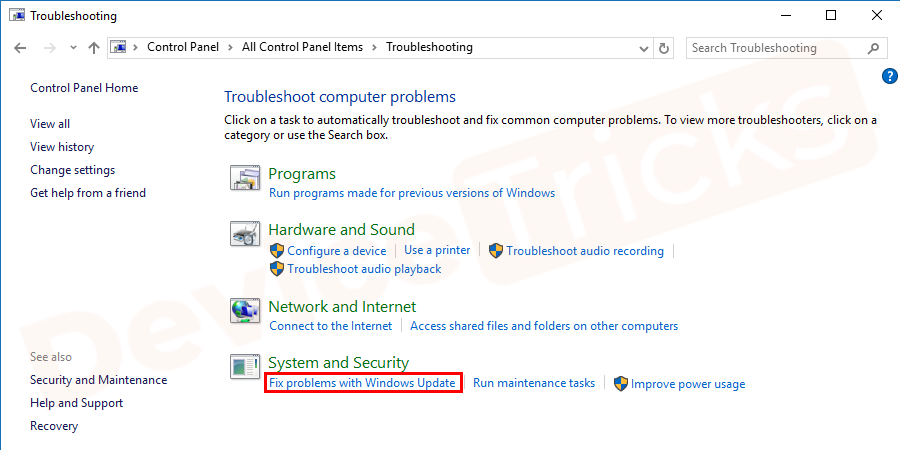 On the next screen, under system and security category click on fix problems with Windows update.