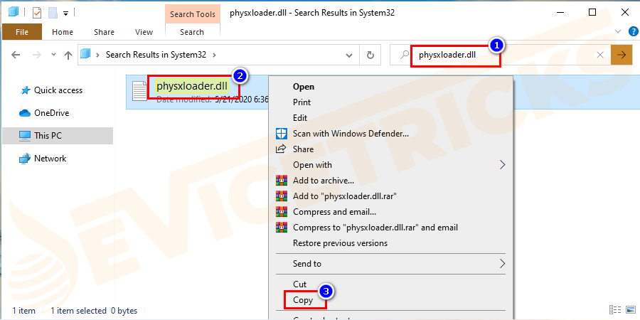 Go to C:\Windows\System32 and type physxloader.dll and press Enter to search. Locate the file and copy it.