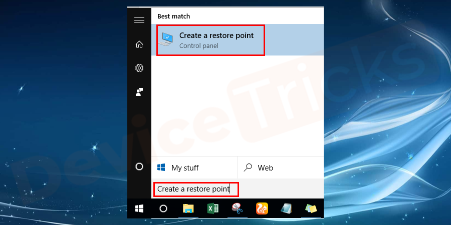 Click on the Start button and search for Create a restore point.