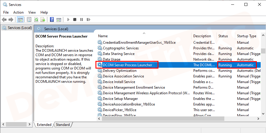 Search for DCOM Server process launcherin the service Window and check the statuses is set to Running and startup set to Automatic.