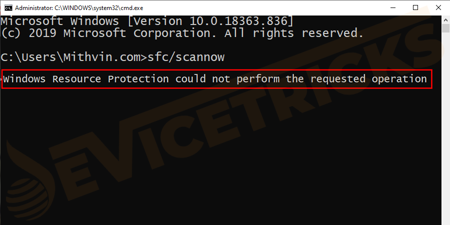 "Why the error ""SFC Scannow not Working"" occurs?"