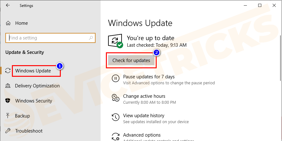 Under the Update and Security tab, select Windows Update. Now click on the option Check for Updates and wait for the investigation to complete.