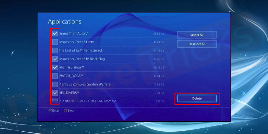 In the Application section, you will get the list of installed game, select the one which is affected and then press the Options button on the console to get the 'Delete' icon and thereafter select it to remove the game completely.