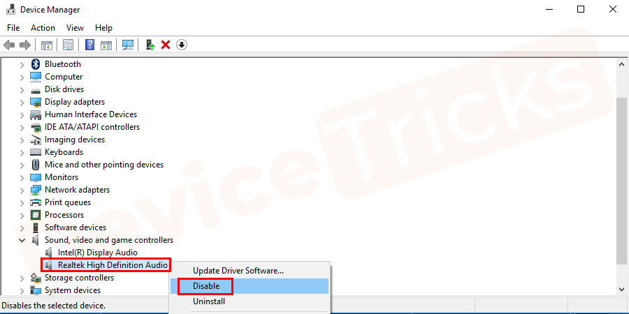 select Realtek High Definition Audio controller and right-click on it to disable the device