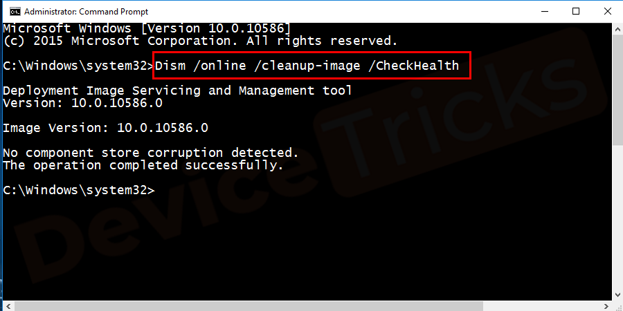 Dism /Online /Cleanup-Image /CheckHealth