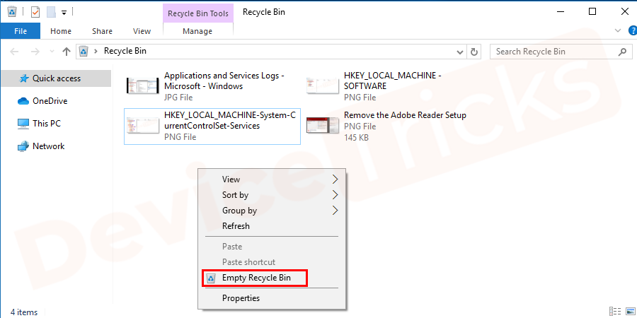 Empty the recycle bin and restart the computer to check whether the error 0x80004005 unspecified error has resolved or not.