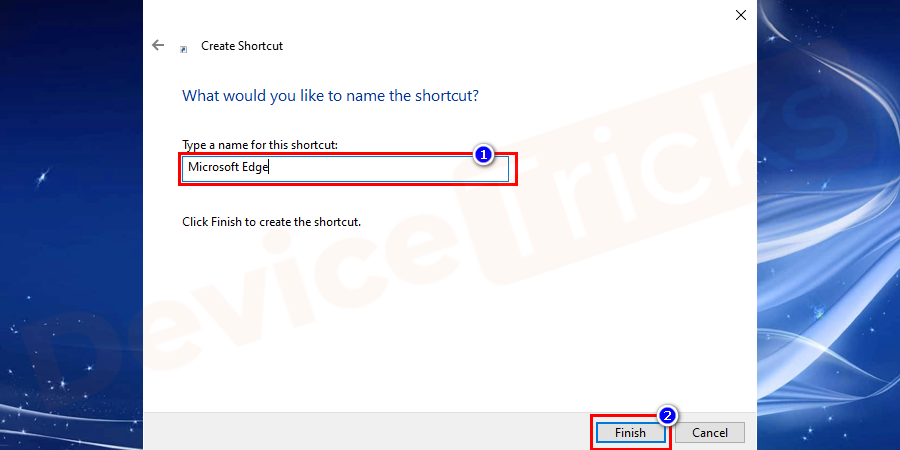 """When a new window opens, enter a name for the shortcut and click on the """"Finish"""" button."""
