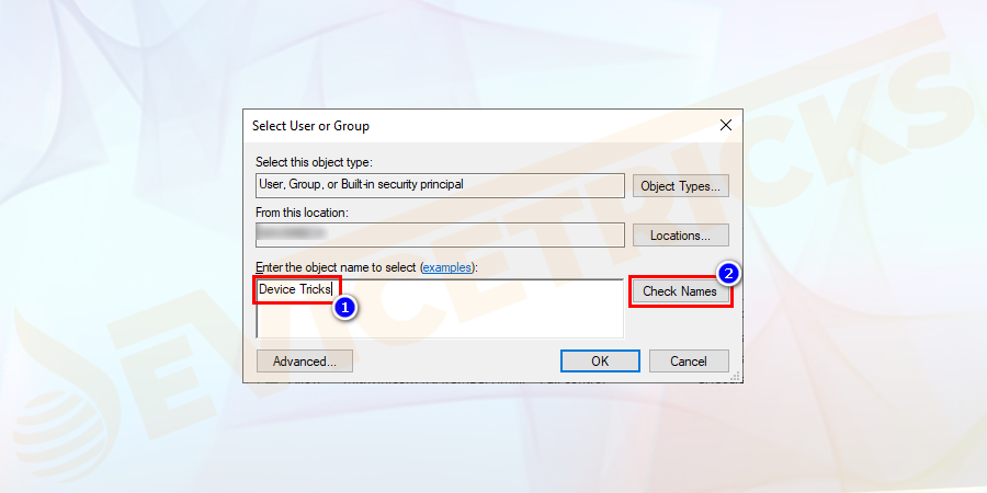 "Type the new owner name in the ""Enter the object name to select"" and click on the Check Names button to validate the owner's name. Click OK to save the changes."