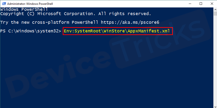 Now enter the command Env:SystemRoot\WinStore\AppxManifest.xml