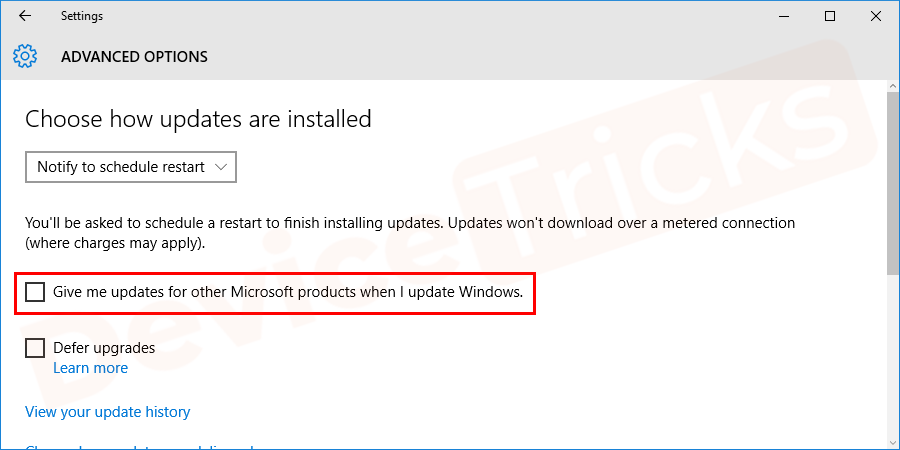 """On the next screen, Uncheck the box """"Give me updates for other Microsoft products when I update Windows"""" option."""