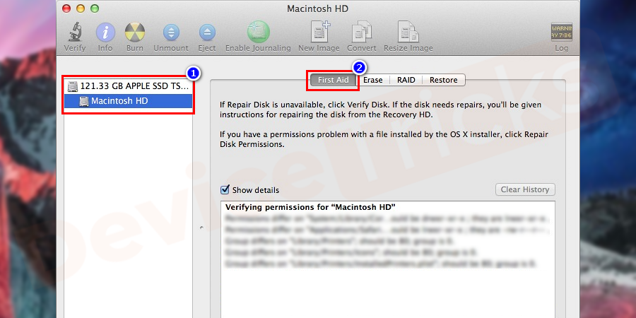 Go to the left side panel and select the disk which you want to repair. Press the First Aid button present on the top and keep continuing the Disk Utility Checking Process.