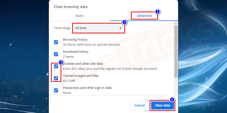 Now navigate to the Advanced tab.Select a time range and check the boxes in front of the options available and lastly click on Clear data.