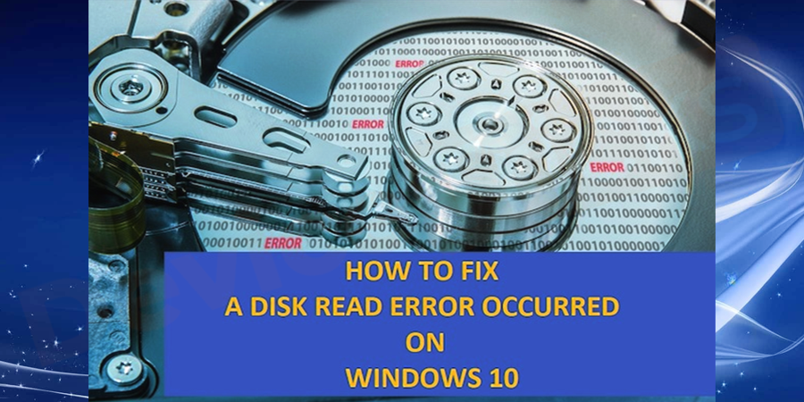 "How to Fix ""Disk Read Error"" in Windows?"