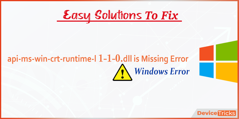 How to Fix api-ms-win-crt-runtime-l1-1-0.dll is Missing Error?