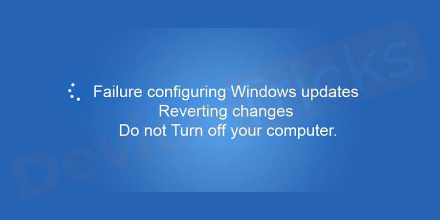 How to Fix Failure Configuring Windows Updates Reverting Changes Error?