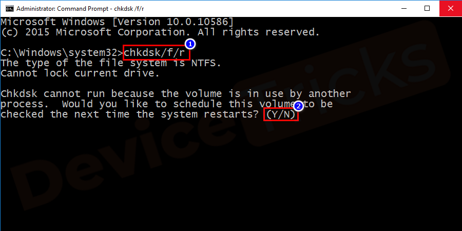 Type chkdsk /f X: and press Enter. (Here 'X' should be replaced by the appropriate letter of your disk partition).