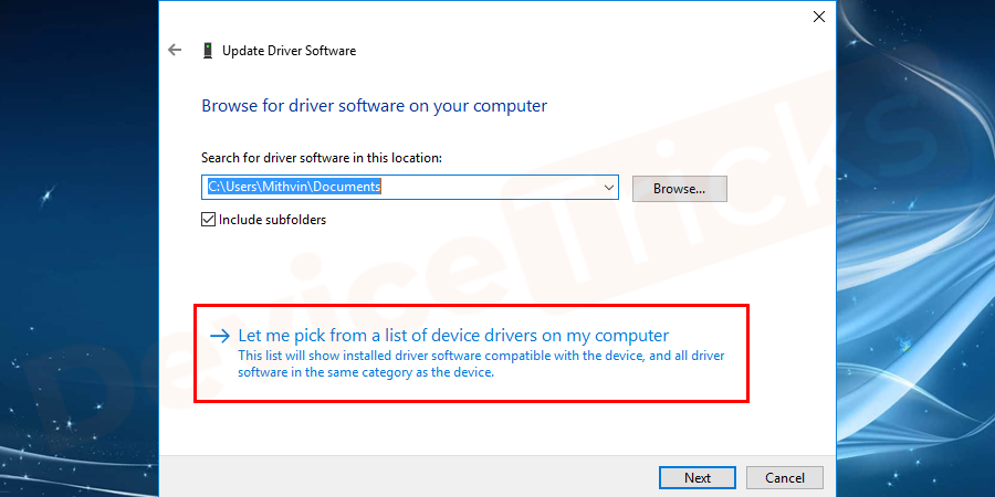 Select let me pick from a list of Device Drivers on My Computer.