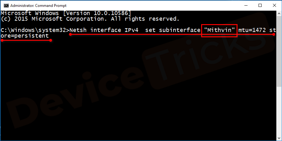 "Netsh interface IPv4 set subinterface ""Active Internet Connection name"" mtu=1472 store=persistent"