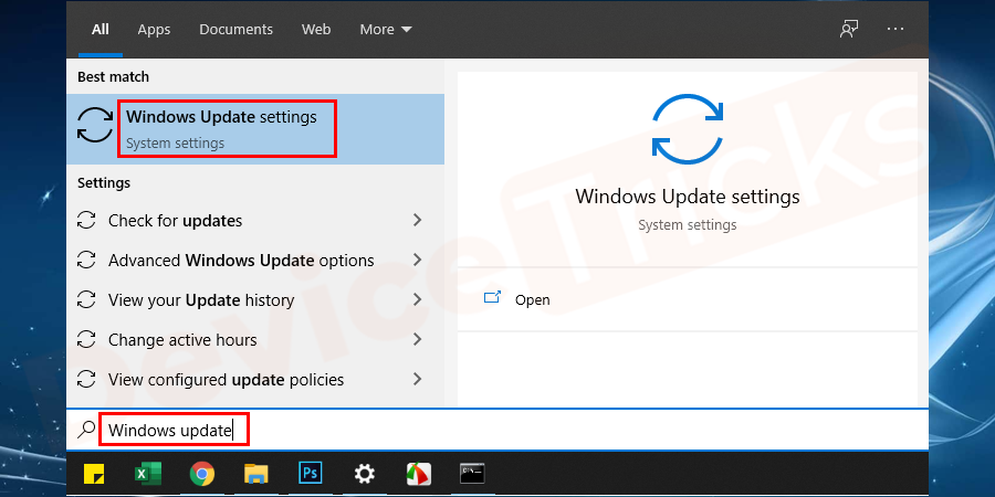 Navigate to the start button and search for Windows update. And then select the Windows update option from the shown result.