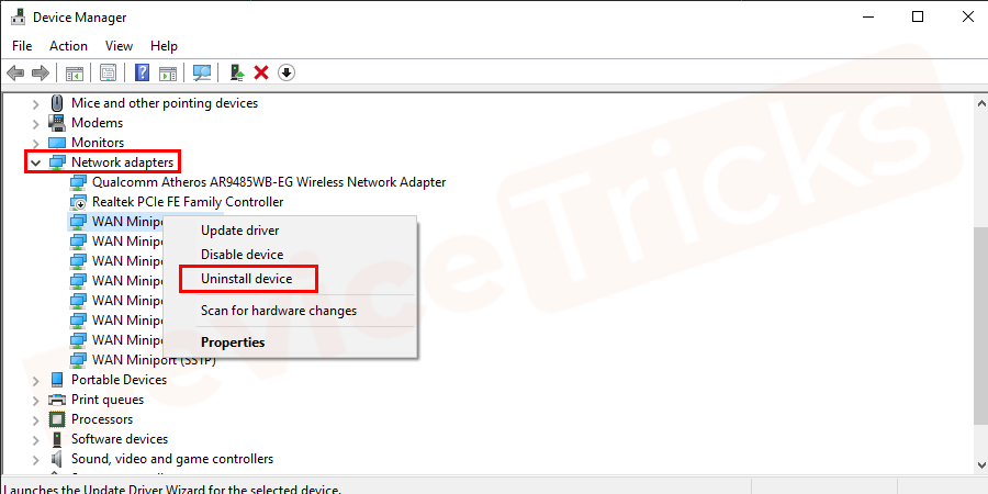 Right-click on the caption and expand the network adapter option. Further, click on uninstall.
