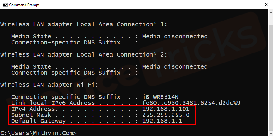 Here you will find a list on Wi-Fi. Just note down the default gateway, IP address, and subnet mask.