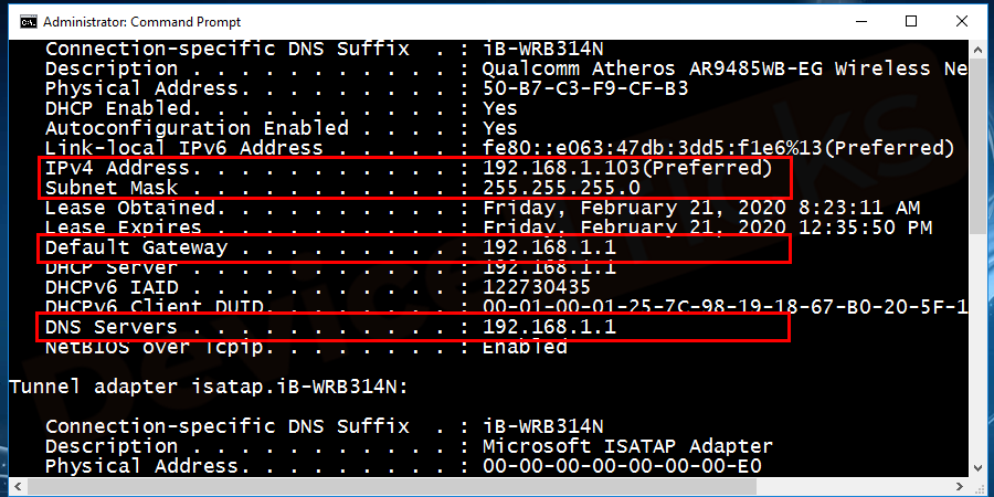 Note down the IP address, the Default Gateway, the Subnet Mask, and the DNS Server.