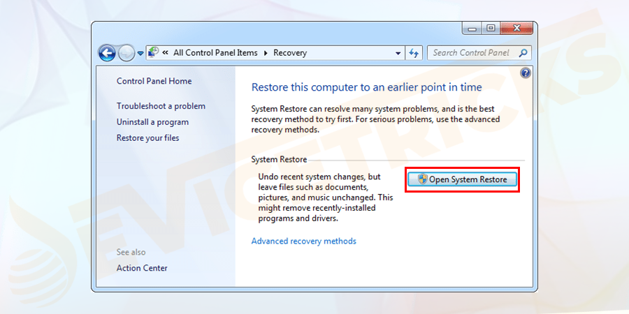 On the next screen, choose the open system restore.