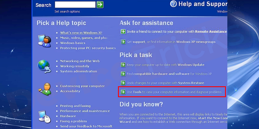 Navigate to Pick a Task and select Use Tools to view your computer information and diagnose problems.