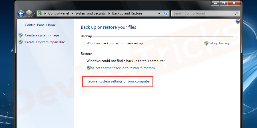 Click on 'Recover system settings or your computer'.
