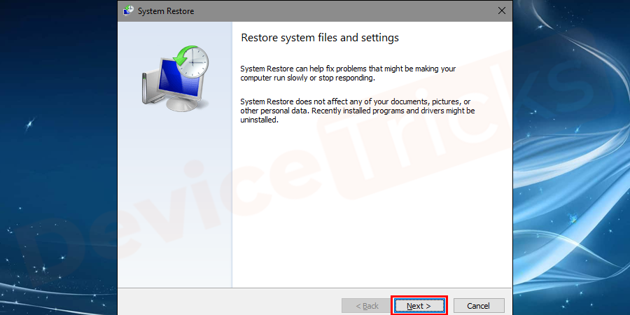Click on the next button to go to the system restore points.