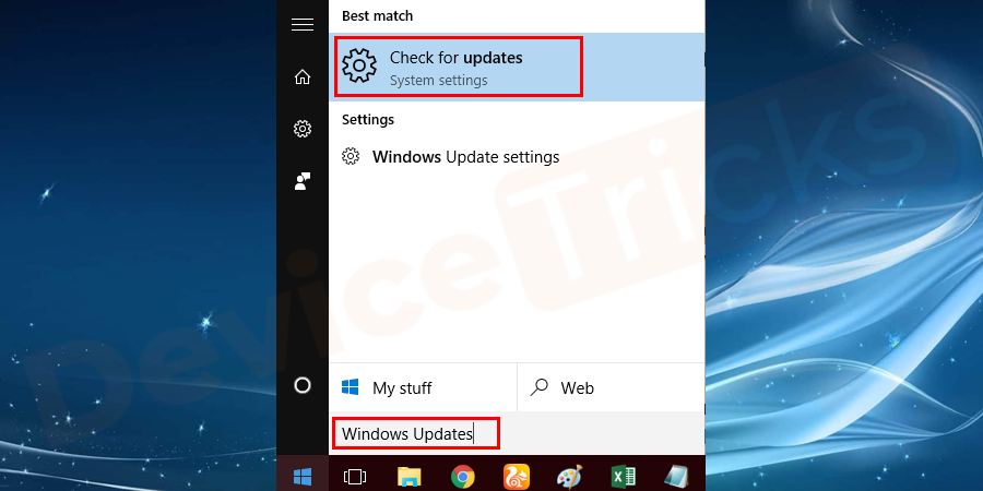 Click the start button and type Windows Update in the search box