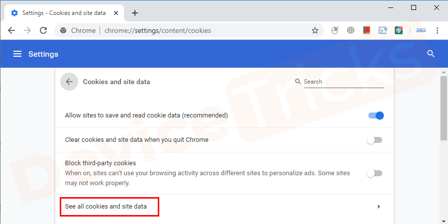 You will find see all cookies and site data under the cookies section, click on it to proceed further.