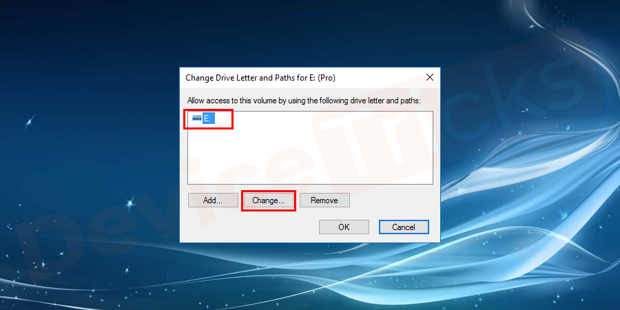 In the next window, just select the drive and click on the Change button.