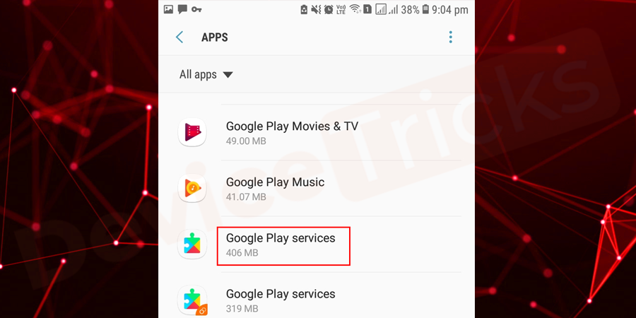 Inside that, select the Google Play Service.