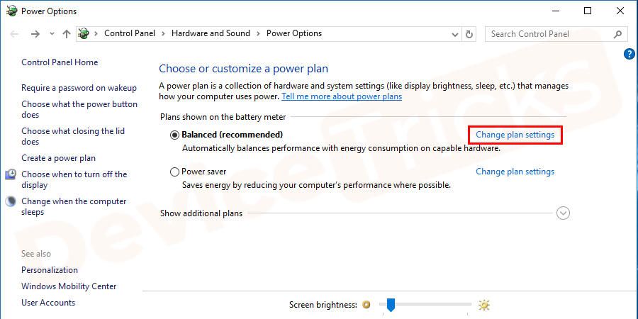 When Power Options window opens, click on Change Plan Settings.