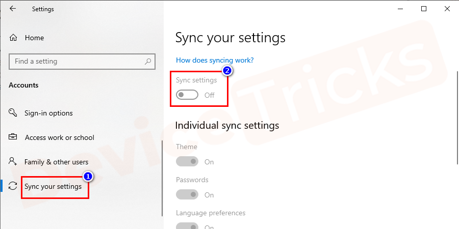 Put these settings to off position to Turn off Sync Settings.