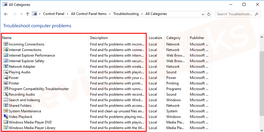 "Select and run the troubleshooters such as ""Incoming connections"", ""Internet Connections"" and ""Network Adapter."